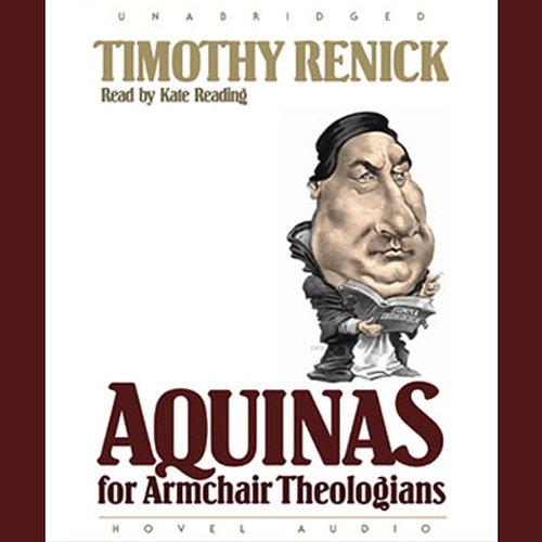 Aquinas for Armchair Theologians (For Armchair Reading)