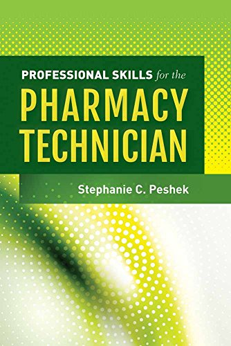 Professional Labeling - Professional Skills for the Pharmacy Technician