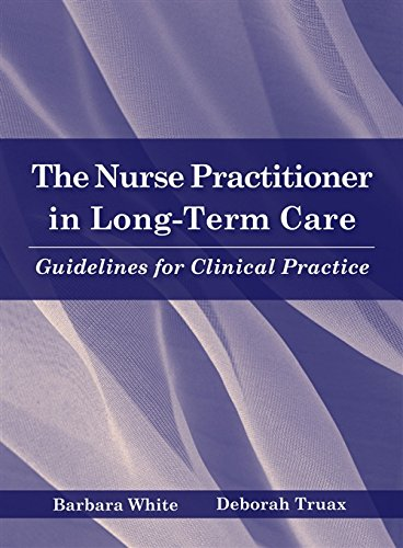The Nurse Practitioner in Long Term Care: Guidelines for Clinical Practice