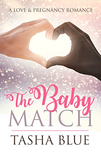 Search : The Baby Match: A Love & Pregnancy Romance