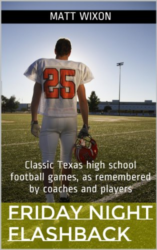 Friday Night Flashback: Classic Texas high school football games, as remembered by coaches and players