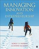Managing Innovation and Entrepreneurship