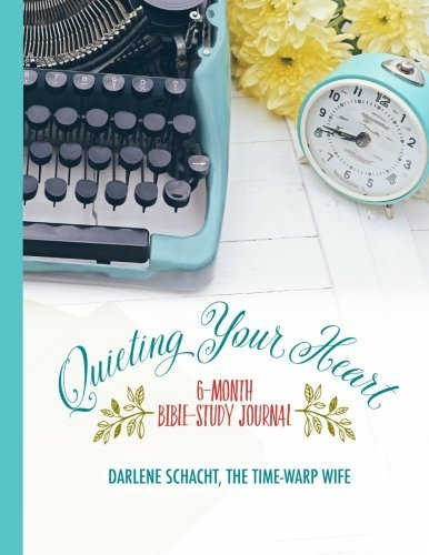 Quieting-Your-Heart-6-Month-Bible-Study-Journal