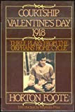 Courtship, Valentine's Day, 1918, Horton Foote, 0394560744