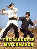 The Gangster Matchmaker