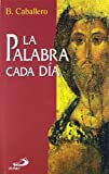 img - for La Palabra Cada Dia book / textbook / text book