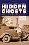 Hidden Ghosts - the Lost Stories of Paul S. Powers, Powers, Paul S., 1618271229