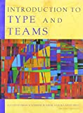 Introduction to Type and Teams 2nd Edition