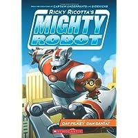 Ricky Ricotta's Mighty Robot (Ricky Ricotta's Mighty Robot #1) (1)