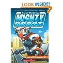Ricky Ricotta's Mighty Robot (Book 1)