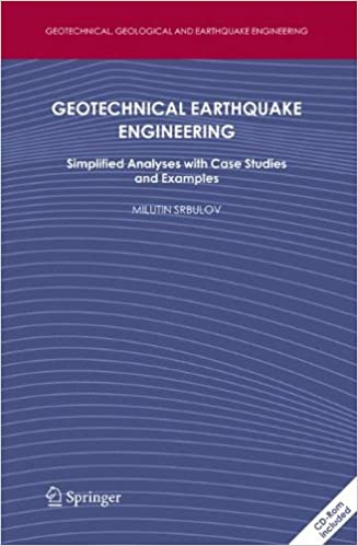 Download online Geotechnical Earthquake Engineering: Simplified Analyses with Case Studies and Examples (Geotechnical, Geological and Earthquake Engineering) PDF, azw (Kindle)