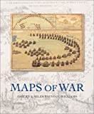 Maps of War, Ashley Baynton-Williams and Miles Baynton-Williams, 1847242073