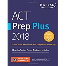 ACT Prep Plus 2018: 5 Practice Tests + Proven Strategies + Online