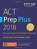 ACT Prep Plus 2018: 5 Practice Tests + Proven Strategies + Online