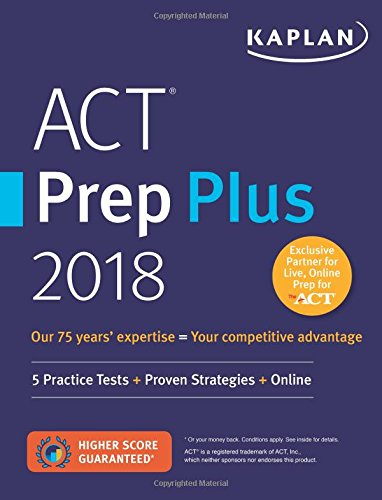 ACT Prep Plus 2018: 5 Practice Tests + Proven Strategies + Online (Kaplan Test Prep) cover