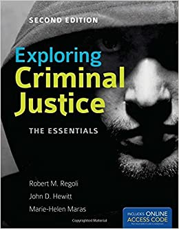 Book Exploring Criminal Justice: The Essentials by Robert M. Regoli (2012-01-01)