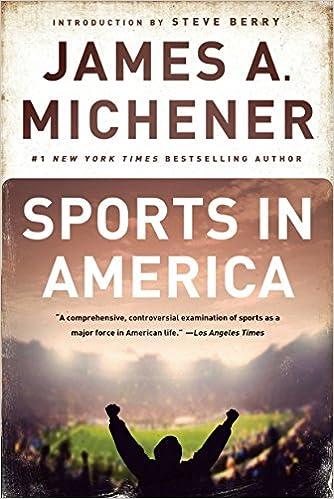 Amazon Fr Sports In America James A Michener Steve
