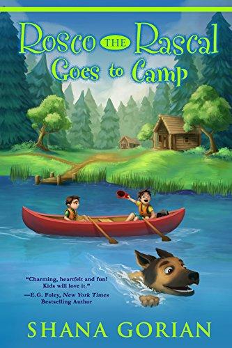 Rosco the Rascal Goes to Camp by [Gorian, Shana]
