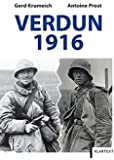 Verdun 1916: Die Schlacht und ihr Mythos aus deutsch-französischer Sicht