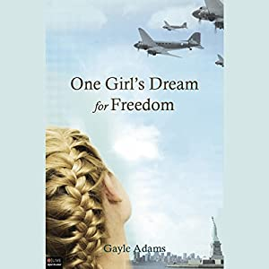One Girl's Dream for Freedom Audiobook