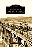 Bessemer and Lake Erie Railroad, Kenneth C. Springirth, 0738562661