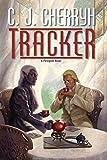 By C. J. Cherryh - Tracker: A Foreigner Novel (2015-04-22) [Hardcover]