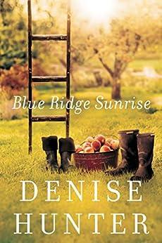 Blue Ridge Sunrise (A Blue Ridge Romance) by [Hunter, Denise]