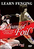 LEARN FENCING - Advanced Foil DVD - A Competitor's Guide to Training, Tactics, and Performance