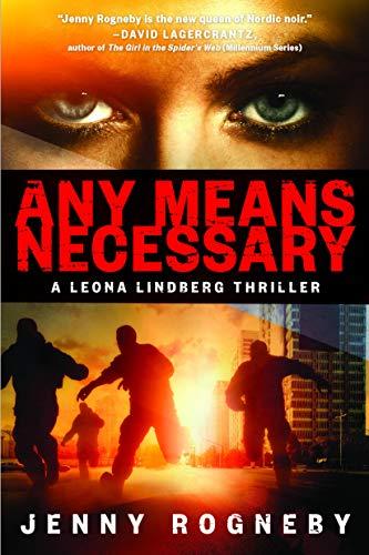 Image of Any Means Necessary: A Leona Lindberg Thriller (Leona Lindberg Thrillers)