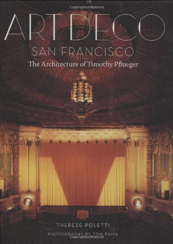 Art deco san francisco the architecture of timothy Deco san francisco