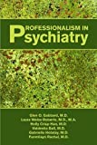 Professionalism in Psychiatry 9781585623372