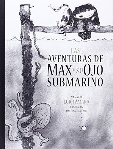 Las aventuras de Max y su ojo submarino (Spanish Edition) by Amara Luigi - Mall Aventura