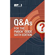 Q&As for the PMBOK Guide 6th Edition (required)