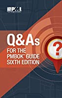Q & As for the PMBOK Guide 6th Edition Front Cover