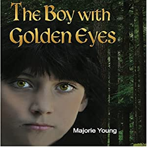 The Boy with Golden Eyes Audiobook