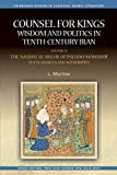 Counsel for Kings: Wisdom and Politics in Tenth-Century Iran: Volume II: The Naṣīḥat al-mulūk of Pseudo-Māwardī: Texts, Sources and Authorities (Edinburgh Studies in Classical Arabic Literature)