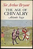 img - for The Age of Chivalry. book / textbook / text book