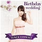 Birthday wedding[通常盤][TYPE-C]