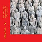 The Terra Cotta Warriors of the Qin Dynasty