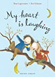 My Heart Is Laughing, Rose Lagercrantz, 1877579521