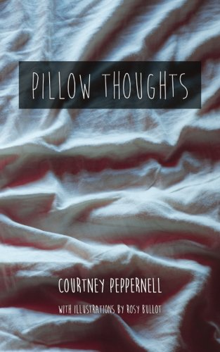 Pillow Thoughts by CreateSpace Independent Publishing Platform