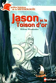 Jason et la Toison d'or par Hélène Montardre