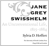 Front cover for the book Jane Grey Swisshelm : an unconventional life, 1815-1884 by Sylvia D. Hoffert