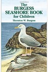 The Burgess Seashore Book for Children (Dover Children's Classics) Kindle Edition
