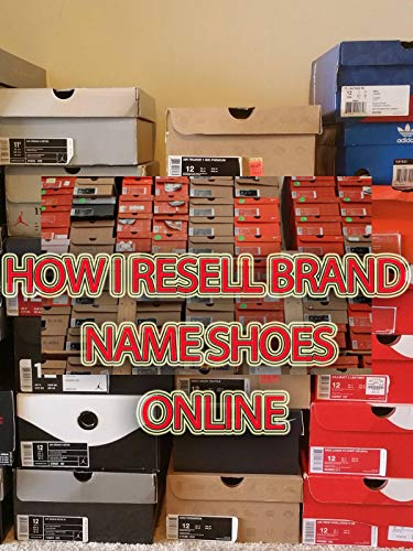 How I Resell Brand Name Shoes Online