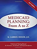Medicaid Planning: A to Z (2017 ed.)