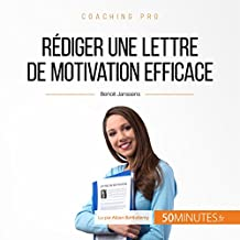 Rédiger une lettre de motivation efficace (Coaching pro 9)