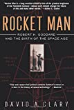 img - for Rocket Man: Robert H. Goddard and the Birth of the Space Age book / textbook / text book