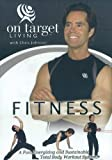 img - for On Target Living FITNESS: A Fun, Energizing and Sustainable Total Body Workout System! (2011-01-03) book / textbook / text book