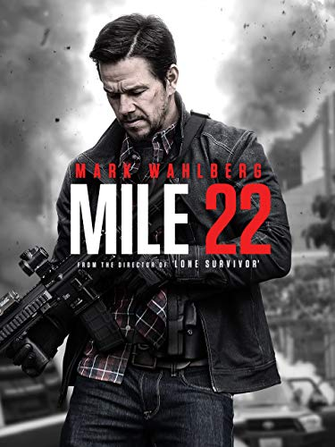 - Mile 22